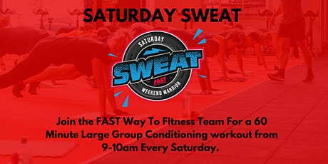 Saturday Sweat tickets