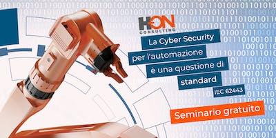 La Cyber Security per l'automazione è una questione di standard: IEC 62443