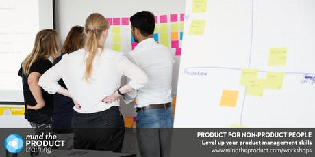 Product For Non-Product People Training Workshop - London  tickets