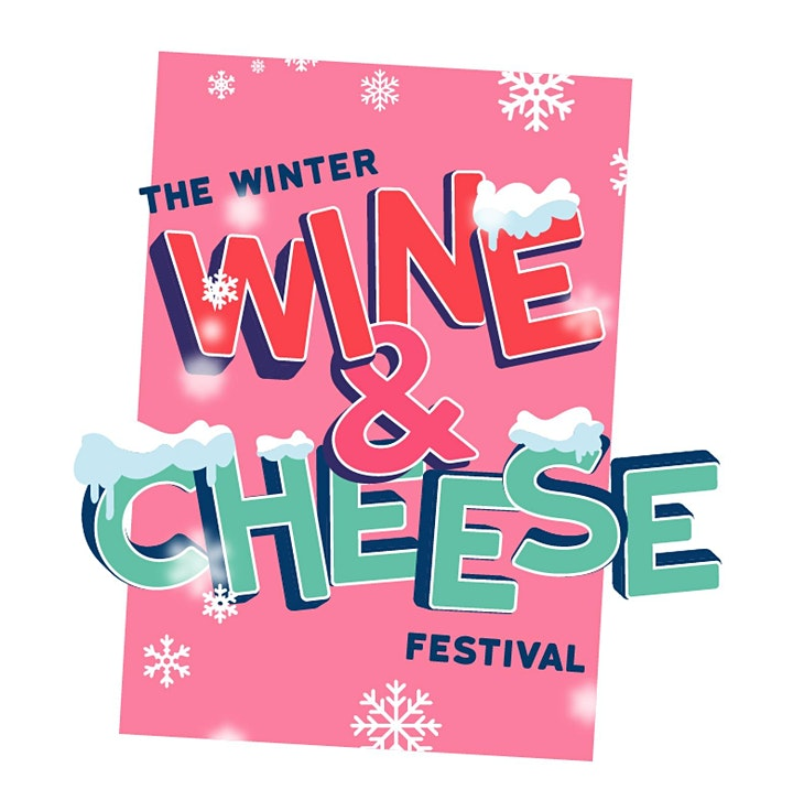 Eatyard Presents The Winter Wine & Cheese Festival at Jam Park image