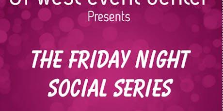 Friday Night Social Series tickets