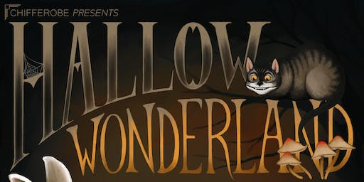 Chifferobe Presents Hallow-Wonderland
