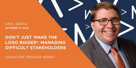 October Signature Speaker Series: Managing Difficult Stakeholders - AMA Richmond tickets