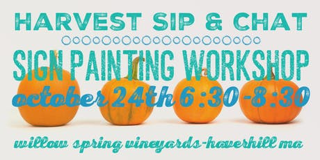 Harvest Sip & Chat - Sign Painting Workshop at Willow Spring Vineyards tickets