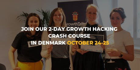 2-DAY Growth Hacking Crash Course in Copenhagen tickets
