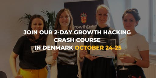 2-DAY Growth Hacking Crash Course in Copenhagen
