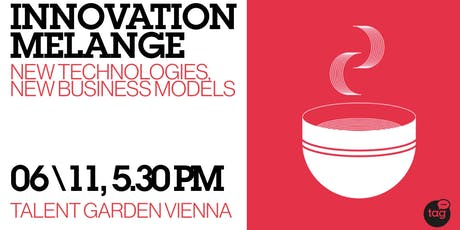 Innovation Melange | How New Technologies Drive New Business Models tickets