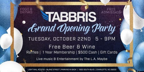 Tabbris Grand Opening tickets