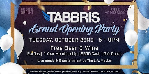 Tabbris Grand Opening