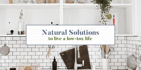 Natural Solutions to Live a Low-Tox Life tickets