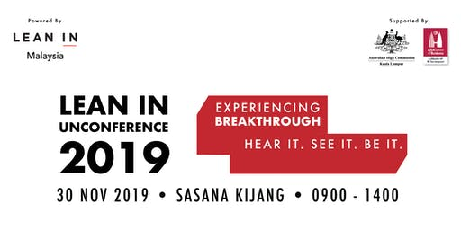Un-Conference 2019 - Experiencing Breakthrough: Hear it. Be It. See It.