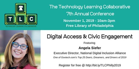 TLC Philly - 7th Annual Conference - Digital Access and Civic Engagement tickets