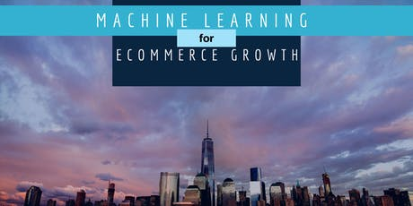 Machine learning for eCommerce Growth tickets