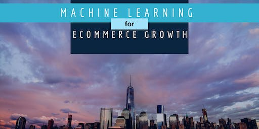 Machine learning for eCommerce Growth