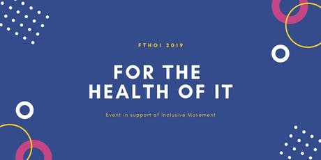 For The Health of It tickets