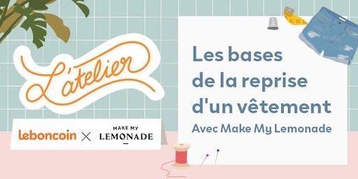ATELIER / Les bases de la reprise d'un vêtement, avec Make My Lemonade