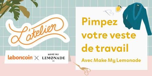 ATELIER / Pimpez votre veste de travail avec Make My Lemonade