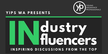 YIPs WA Presents: Industry Influencers 2019 tickets