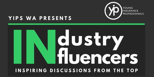 YIPs WA Presents: Industry Influencers 2019