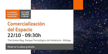 Comercialización del Espacio en Málaga tickets