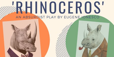 Eugene Ionesco's absurdist play, 'Rhinoceros'  tickets