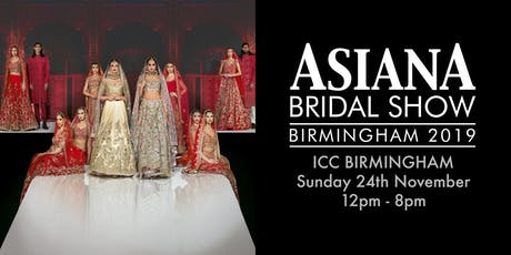 Asiana Bridal Show Birmingham - 24th November 2019 tickets