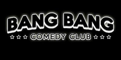 Bang Bang Comedy Club billets
