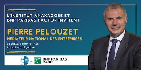 ☕Petit-Déjeuner avec Pierre Pelouzet, Médiateur National des Entreprises  billets