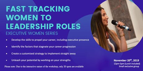 Fast tracking to Leadership Roles - Executive Women's Group (£518+VAT) tickets