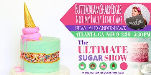 Buttercream Sharp Edges: Not My Fault Line Cake with Reva Alexander-Hawk
