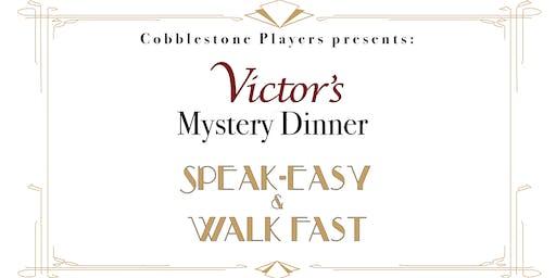 Mystery Dinner: Speak-Easy & Walk Fast