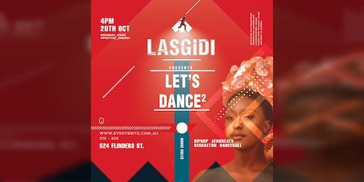 Let's Dance 2 - LASGIDI VIBES