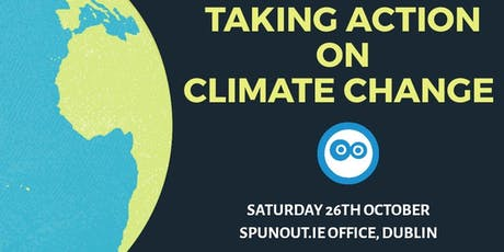 SpunOut.ie 'Taking Action on Climate Change' Workshop tickets
