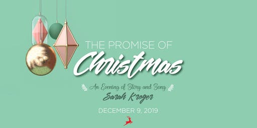 The Promise of Christmas: An Evening of Story and Song with Sarah Kroger