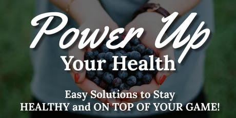 Power Up Your Health - with Valerie Miles, M.D. tickets