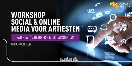 Workshop Social & Online Media voor Artiesten door Moon Jelly tickets