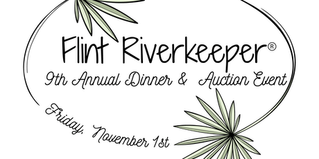 Flint Riverkeeper's 9th Annual Dinner and Auction Event tickets