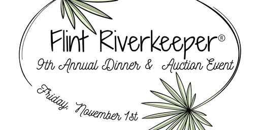 Flint Riverkeeper's 9th Annual Dinner and Auction Event