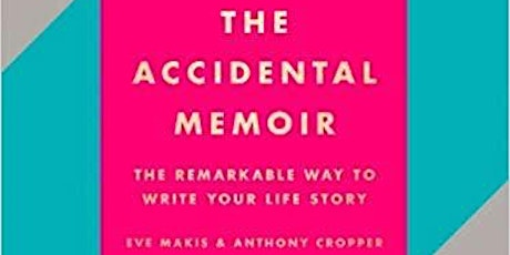 Accidental Memoir - The Story of You - Worksop Library tickets