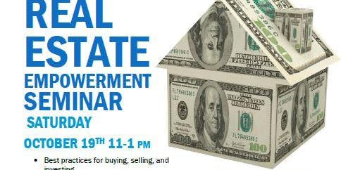 Monthly Real Estate Empowerment Seminar