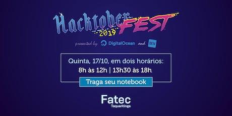 Hacktoberfest 2019 - Fatec Taquaritinga - Manhã ingressos