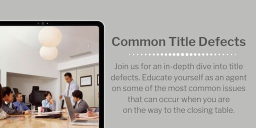 FREE CE COURSE: Common Title Defects