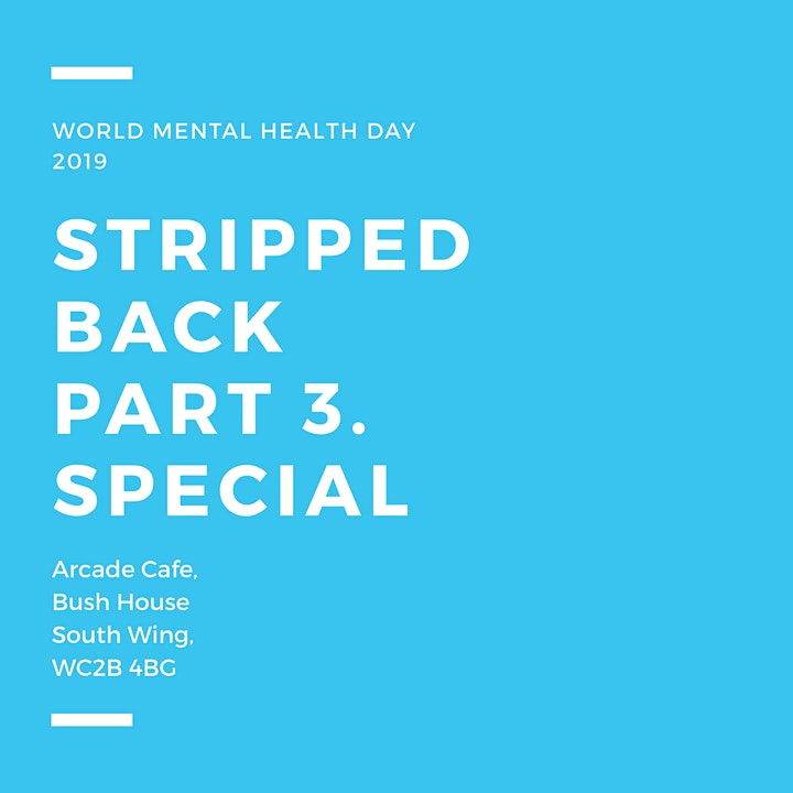 Stripped Back Part 3 - World Mental Health Day Special image