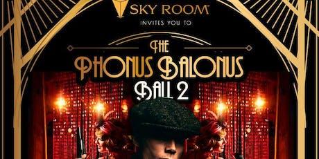 Phonus Balonus Ball Halloween Party @ Sky Room Saturday 10/26* tickets