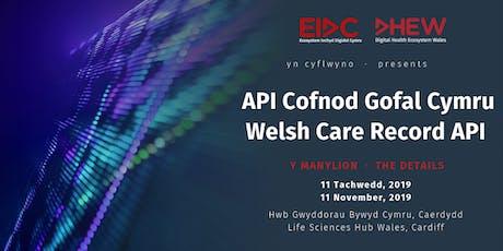 EIDC - API Cofnod Gofal Cymru | DHEW - Welsh Care Record API tickets