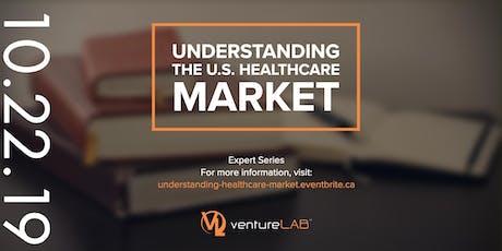 Expert Series: Understanding the U.S. Healthcare Market tickets