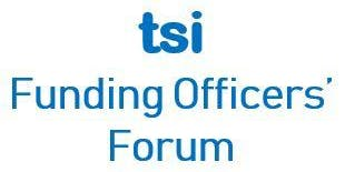 TSI Funding Officers Forum