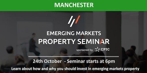 Manchester: EMERGING MARKETS PROPERTY SEMINAR - 24th Oct 2019