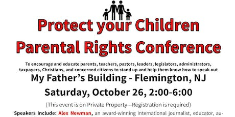 Protect Your Children Parental Rights Conference tickets