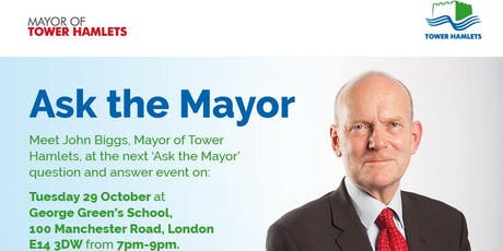 Ask the Mayor - Isle of Dogs (29 October 2019) tickets